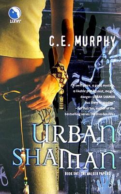 Urban Shaman By Murphy, C. E.